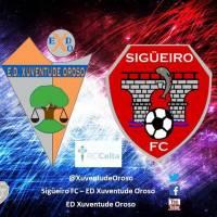 Sigüeiro FC - ED Xuventude Oroso
